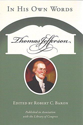 Thomas Jefferson: In His Own Words (Speaker's Corner)