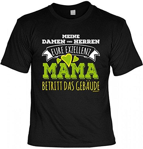 T-Shirt Mutter Mami - Eure Exzellenz Mama betritt Gebäude - Geschenk Idee mit Humor zum Muttertag Geburtstag - schwarz