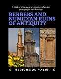 Berbers and Numidian Ruins of Antiquity