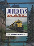 Journeys by Rail, Carl Lowe, 0792457714