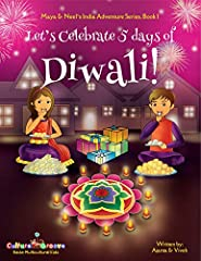 Ranked #387 in all of Amazon's 8 million books, this BEST SELLER book is a delightful way for kids to learn about the FIVE days of Diwali!                       You know about the 12 Days of Christmas. But do you kn...