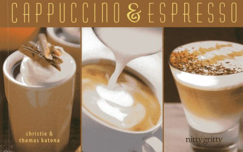 Cappuccino & Espresso (Nitty Gritty Cookbooks)