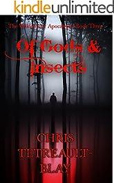 Of Gods & Insects (The Wildermoor Apocalypse Book 3)