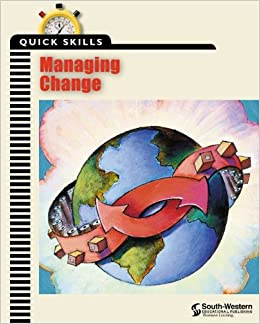 Quick Skills: Managing Change: Learner's Guide