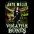 Volatile Bonds (Prospero's War Book 4)