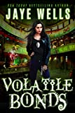 Volatile Bonds (Prospero's War Book 4) Kindle Edition by Jaye Wells  (Author)
