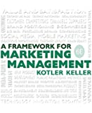 Framework for Marketing Management (6th Edition)