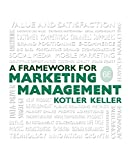 Framework for Marketing Management (6th Edition) 6th Edition