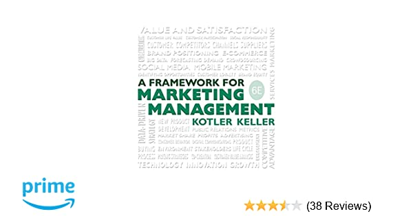 Amazon com: Framework for Marketing Management (6th Edition