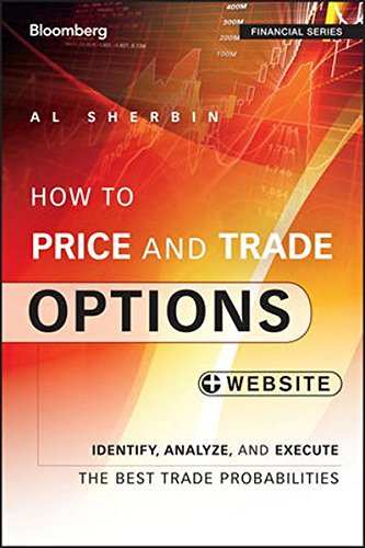 How to Price and Trade Options: Identify, Analyze, and Execute the Best Trade Probabilities, + Website (Bloomberg Financial) by Wiley