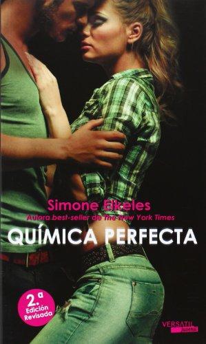 Química Perfecta - 2ª Edición (Romantica Juvenil) por Simone Elkeles