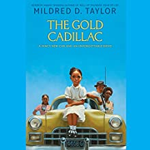 The Gold Cadillac Audiobook by Mildred D. Taylor Narrated by Allyson Johnson