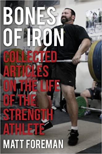 Bones of Iron: Collected Articles on the Life of the
