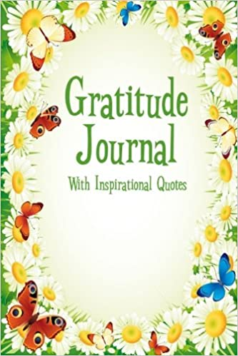 Gratitude Journal With Inspirational Quotes: A 5-Minute ...