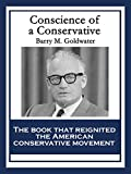 The Conscience of a Conservative reignited the American conservative movement and made Barry Goldwater a political star. It influenced countless conservatives in the United States, and helped lay the foundation for the Reagan Revolution in 1980. It c...