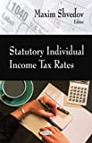 Statutory Individual Income Tax Rates, Maxim Shvedov, 1606920472