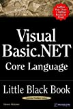 Visual Basic. NET Core Language Little Black Book, Steven Holzner, 1932111689