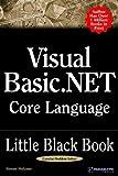 Visual Basic. NET Core Language Little Black Book, Steven Holzner, 1932111689