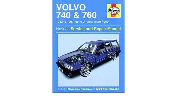 Manual Haynes - Manual de reparación de Volvo 740 760 Servicio Manual de taller Manual 1982 - 1991: Amazon.es: Coche y moto
