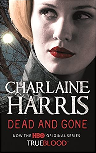 Dead and Gone (Sookie Stackhouse Vampire 9)