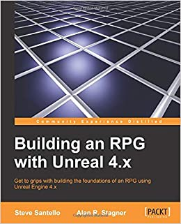 Amazon com: Building an RPG with Unreal 4 x (9781782175636): Steve