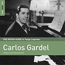 Rough Guide To Carlos Gardel