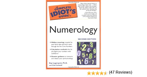 The Complete Idiot's Guide to Numerology, 2nd Edition: Kay ...