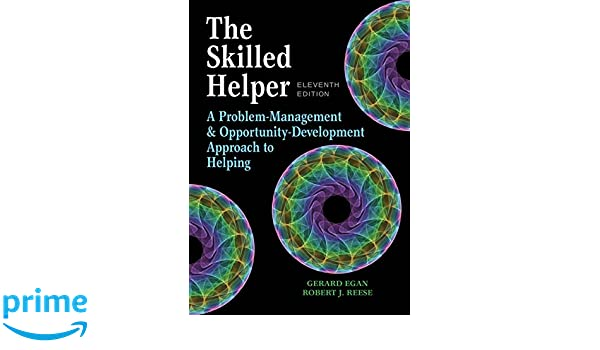 The skilled helper a problem management and opportunity development the skilled helper a problem management and opportunity development approach to helping hse 123 interviewing techniques 9781305865716 medicine health fandeluxe Choice Image