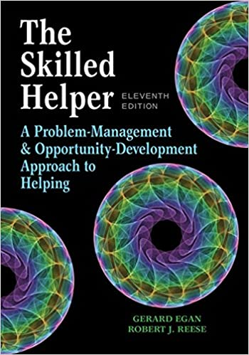 The skilled helper a problem management and opportunity development the skilled helper a problem management and opportunity development approach to helping hse 123 interviewing techniques 11th edition by gerard egan fandeluxe Choice Image
