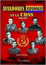Aviadores españoles en la URSS (Clásicos)