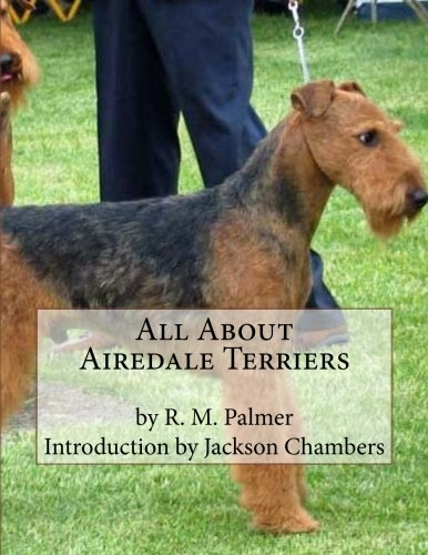 - All About Airedale Terriers