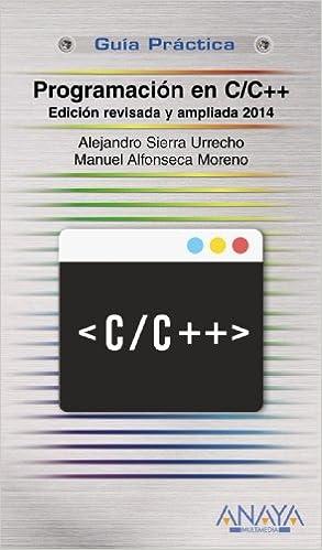 Programación En C/c++. Edición Revisada Y Ampliada 2014 Descargar PDF Ahora