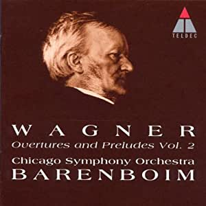 Wagner: Overtures and Preludes, Vol. 2