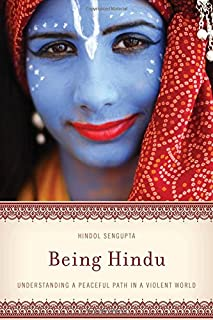 Book Cover: Being Hindu: Understanding a Peaceful Path in a Violent World