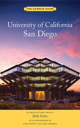 University of California, San Diego: An Architectural Tour (The Campus Guide)