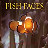 Fish Faces, Norbert Wu, 0805053476