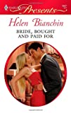 Bride, Bought and Paid For, Helen Bianchin, 0373129076