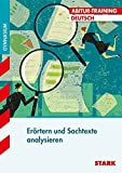 Abitur-Training - Deutsch Erörtern und Sachtexte analysieren