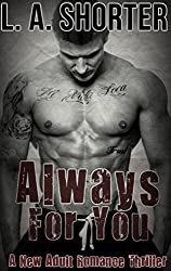 Always For You - A New Adult Romance Thriller (Bad Boy Romance Box Set Books 1-3) (English Edition)