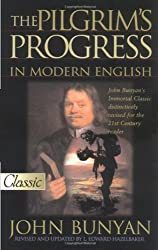 The Modern English Edition of Pilgrim's Progress