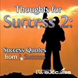Thoughts for Success 2 CD: Success Quotes from J. Success