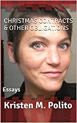 Christmas Contracts & Other Obligations: Essays
