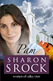 Pam (The Women of Valley View) (Volume 3)