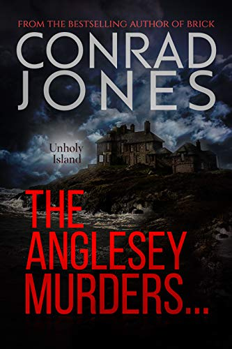 The Anglesey Murders: Unholy Island by [Jones, Conrad]