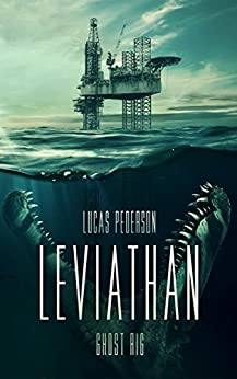 Leviathan: Ghost Rig by [Pederson, Lucas]