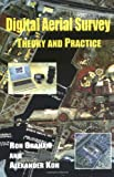Digital Aerial Survey : Theory and Practice, Graham, Ron and Koh, Alexander, 0849316014