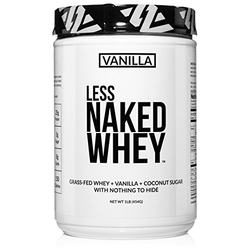 Less Naked Whey Vanilla Protein 1LB – All Natural Grass Fed Whey Protein Powder + Vanilla + Coconut Sugar- GMO-Free, Soy Free, Gluten Free. Aid Muscle Growth & Recovery – 12 Servings