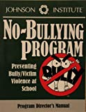 Johnson Institute No-Bullying Program, , 1562461141