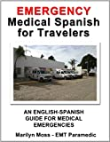 img - for Emergency Medical Spanish For Travelers book / textbook / text book