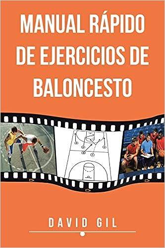 Manual Rapido de Ejercicios de Baloncesto: Amazon.es: David Gil ...